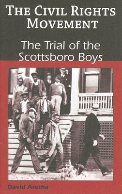 The Trial of the Scottsboro Boys By Aretha, David